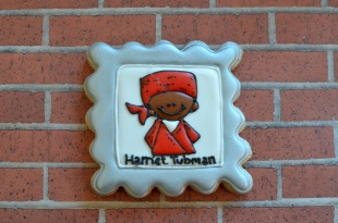 Harriet Tubman ~ Not Your Everyday Cookie