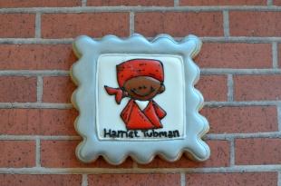 Harriet Tubman ~ Not Your Everyday Cookie