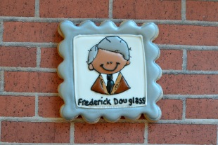 Fredrick Douglass ~ Not Your Everyday Cookie